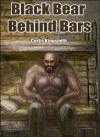 Black Bear Behind Bars - Curtis Kingsmith