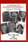 A History of Marxian Economics - Michael Charles Howard, John King