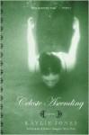 Celeste Ascending: A Novel - Kaylie Jones