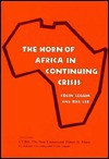Horn of Africa in Continuing Crisis - Colin Legum, Bill Lee