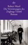 Die Verwirrungen des Zöglings Törleß: Roman (German Edition) - Robert Musil, Thomas Zirnbauer