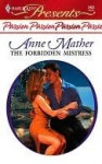 The Forbidden Mistress (Harlequin Presents) - Anne Mather