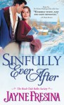 Sinfully Ever After - Jayne Fresina