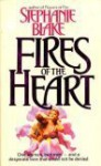 Fires of the Heart - Stephanie Blake