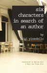 Six Characters in Search of an Author - Luigi Pirandello, Martha Witt