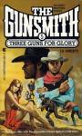 Three Guns for Glory - J.R. Roberts