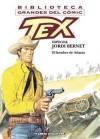 Biblioteca Grandes del Cómic: Tex. Especial Jordi Bernet. El Hombre de Atlanta - Claudio Nizzi, Jordi Bernet
