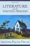 Literature and the Writing Process with Free Web Access - Elizabeth McMahan, Robert Funk, Susan X. Day