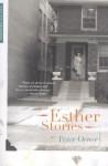 Esther Stories - Peter Orner