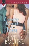 Every Road to You (Espresso Empire) - Phyllis Bourne