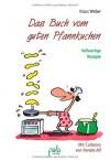 Das Buch vom guten Pfannkuchen - Klaus Weber