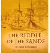 The Riddle of the Sands (Audiocd) - Erskine Childers, Simon Vance