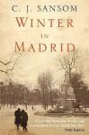 Winter In Madrid - Christopher Sansom