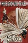 Have Book, Will Travel - Kfir Luzzatto