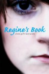 Regine's Book: A Teen Girl's Last Words (True Stories) - Regine Stokke, Henriette Larsen