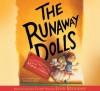 The Runaway Dolls - Ann M. Martin, Lynn Redgrave