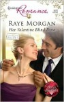 Her Valentine Blind Date - Raye Morgan