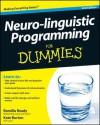 Neuro-Linguistic Programming for Dummies - Kate Burton, Romilla Ready
