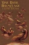 Vine River Hermitage - F. Daniel Rzicznek