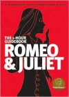 Romeo & Juliet (SparkNotes 1 Hour Shakespeare) - SparkNotes Editors, David Grey, Gigi Bach