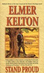 Stand Proud - Elmer Kelton