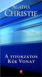 A titokzatos Kék Vonat - András Békés, Agatha Christie