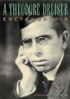 A Theodore Dreiser Encyclopedia - Keith Newlin