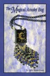The Magical Amulet Bag - Sigrid Wynne-Evans