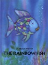 The Rainbow Fish (Scholastic) - Marcus Pfister