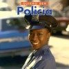 Quiero Ser Policia = I Want to Be a Police Officer - Dan Liebman
