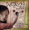 The Wolves In The Walls - Dave McKean, Neil Gaiman