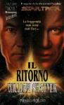 Il Ritorno - William Shatner, Carlo Borriello
