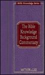 Bible Knowledge Background Commentary: Matthew-Luke - Craig A. Evans