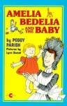 Amelia Bedelia and the Baby - Peggy Parish, Lynn Sweat