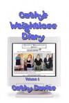 Cathys Weightloss Diary Volume 1 (B&w) - Neil Davies, Cathy Davies