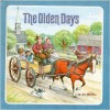 The Olden Days - Joe Mathieu