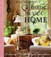 Home Sweet Home: A Journey Through Mary's Dream Home - Mary Engelbreit