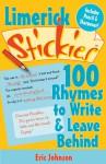 Limerick Stickies 100 Rhymes to Write & Leave Behind - Erik Johnson