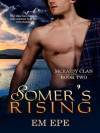 Somer's Rising (McRaidy Clan) - Em Epe, Kim Richards, Amanda Kelsey