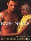Bare Nerve - Katherine Garbera