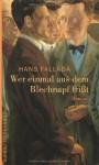 Wer einmal aus dem Blechnapf frisst - Hans Fallada