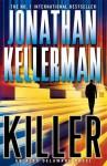 Killer (Alex Delaware, #29) - Jonathan Kellerman