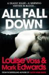 All Fall Down - Mark Edwards, Louise Voss