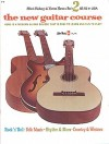 The New Guitar Course, Bk 2: Here Is a Modern Guitar Course That Is Easy to Learn and Fun to Play! - Alfred Publishing Company Inc.