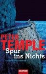 Spur Ins Nichts - Peter Temple, Sigrun Zühlke