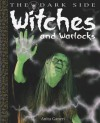 Witches and Warlocks - Anita Ganeri, David West