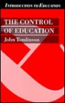 The Control Of Education - John Tomlinson