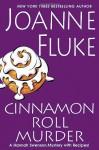 Cinnamon Roll Murder (Hannah Swensen, #15) - Joanne Fluke