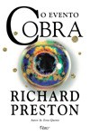 O Evento Cobra - Richard Preston, Aulyde Soares Rodrigues