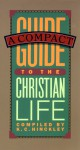 A Compact Guide to the Christian Life - Karen Lee-Thorp